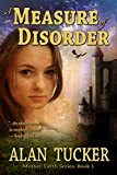 A Measure of Disorder (Mother-Earth Series Book 1)