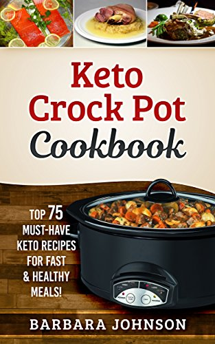 Keto Crock Pot Cookbook by Barbara Johnson ebook deal