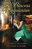 The Princess Companion: A Retelling of The Princess and the Pea (The Four Kingdoms) (Volume 1)