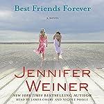 Best Friends Forever | Jennifer Weiner