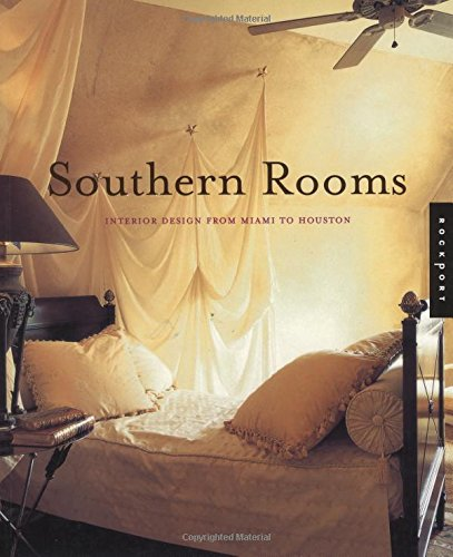 Southern Rooms: Interior Design from Miami to Houston by Brand: Rockport Publishers