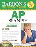 Barron's AP Spanish with Audio CDs, Alice G. Springer, 1438070292
