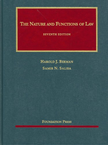 The Nature and Functions of Law (University Casebook Series)
