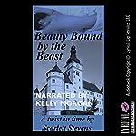 Beauty Bound by the Beast | Scarlett Stevens