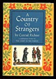 A Country of Strangers, Conrad Richter, 0394420659