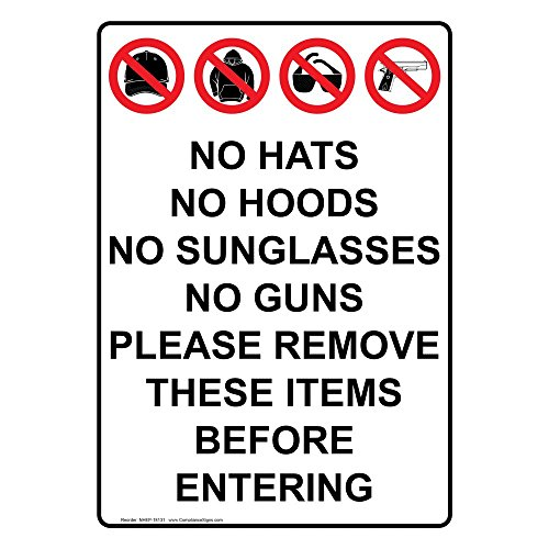 ComplianceSigns Vertical Aluminum No Hats No Hoods No Sunglasses Sign, 14 x 10 in. with English Text and Symbol, White from ComplianceSigns
