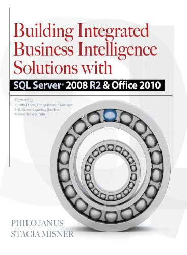 Building Integrated Business Intelligence Solutions with SQL Server 2008 R2 & Office 2010 Pdf