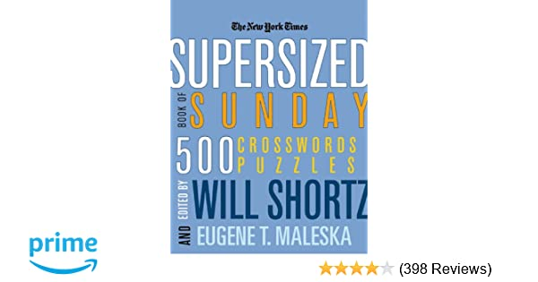 The New York Times Supersized Book Of Sunday Crosswords 500 Puzzles