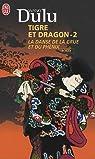 Tigre et Dragon, Tome 2 : La danse de la grue et du phénix par Dulu