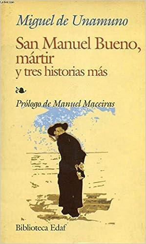 San Manuel Bueno martir (Spanish Edition) eBook: Miguel de Unamuno: : Kindle-Shop.