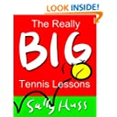 The Really Big Tennis Lessons