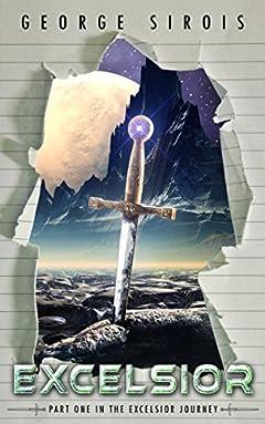 Excelsior (The Excelsior Journey Book 1)