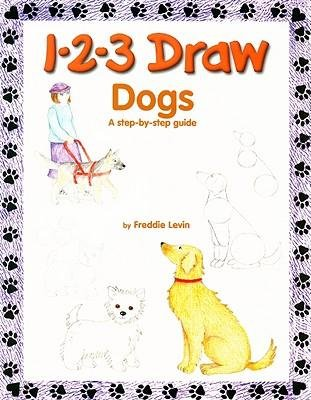 Download [(1-2-3 Draw Dogs: A Step-By-Step Guide )] [Author: Freddie Levin] [Oct-2008] pdf epub