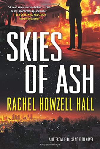 Skies of Ash: A Detective Elouise Norton Novel by Forge Books