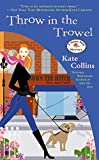 Throw in the Trowel (Flower Shop Mystery Book 15)