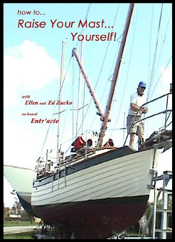 How to Raise Your Mast Yourself