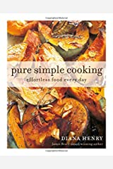 Pure Simple Cooking: Effortless food every day Paperback