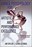 Dance Psychology for Artistic and Performance Excellence With Web Resource 1st Edition
