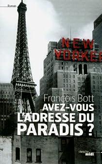 Avez-vous l'adresse du paradis ? par Bott