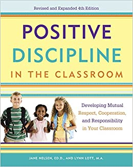 Amazoncom Positive Discipline In The Classroom Developing Mutual