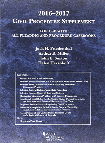 Civil Procedure Supplement, For Use with All Pleading and Procedure Casebooks (American Casebook Series) - 2016 - 2017 edition