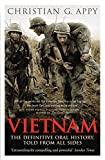 Vietnam: The Definitive Oral History Told from All Sides