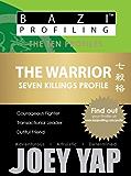 BaZi Profiling Series - The Warrior (Seven Killings Profile) (BaZi Profiling Series - The Ten Profiles)