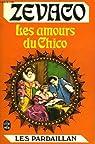 Les Pardaillan, tome 6 : Les amours du Chico par Zévaco