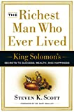 The Richest Man Who Ever Lived: King Solomon's