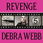 Revenge: Faces of Evil, Book 5 | Debra Webb
