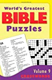 World's Greatest Bible Puzzles--Volume 9 (Crosswords), Barbour Publishing Staff, 1624162754