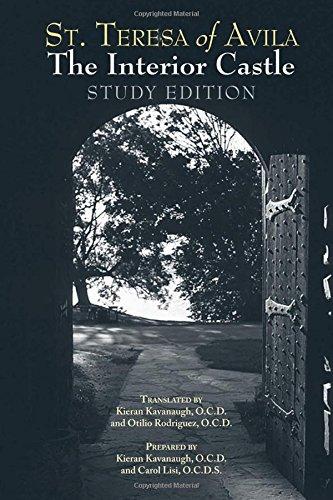 The Interior Castle: Study Edition [includes Full Text of St. Teresa of Avila's Work, Translated by Kieran Kavanaugh, OCD]