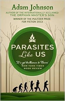 Book Parasites Like Us by Adam Johnson (2014-06-19)