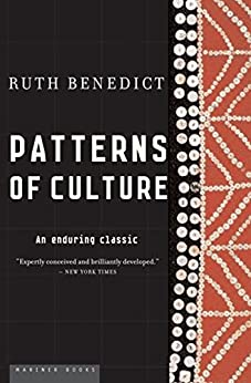 Patterns of Culture: An Enduring Classic by [Benedict, Ruth]