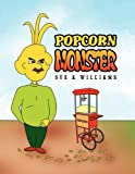Popcorn Monster, Vasu Subramani, 1453566872