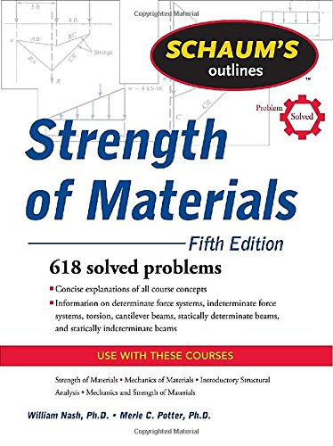 Schaum's Outline of Strength of Materials, Fifth Edition (Schaum's Outline Series)