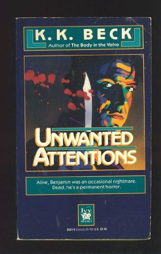 Unwanted Attentions