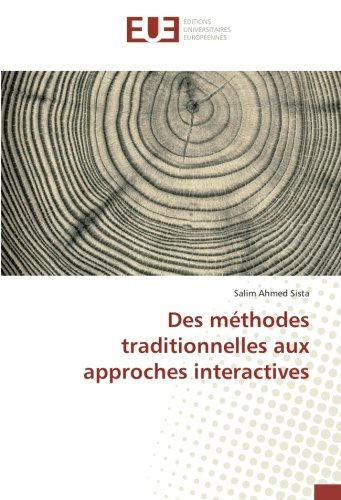 Des méthodes traditionnelles aux approches interactives (French Edition)