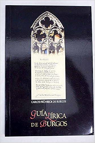 Amazon.com: Guía lírica de Burgos (9788489805040): Carlos ...