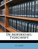 De Moedertael, Gj Dodd, 1148973281
