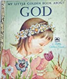 img - for My Little Golden Book About God (Little Golden Book) book / textbook / text book