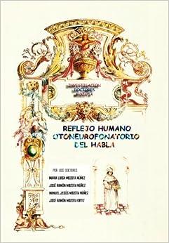 Book Reflejo Humano Otoneurofonatorio del Habla
