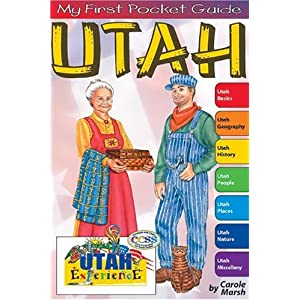 Utah: The Utah Experience Carole Marsh and Kathy Zimmer