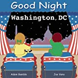 Good Night Washington, DC, Adam Gamble, 0977797910