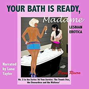 Your Bath is Ready, Madame, No. 2 in the Series 'At Your Service Audiobook