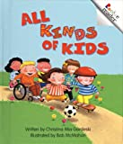 All Kinds of Kids, Christina Mia Gardeski, 0516223704