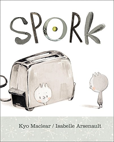 Spork: Maclear, Kyo, Arsenault, Isabelle: 9781553377368: Books - Amazon.ca