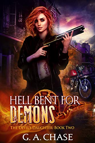 Hell Bent For Demons by G.A. Chase ebook deal