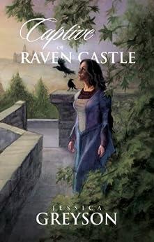 Captive of Raven Castle by [Greyson, Jessica]