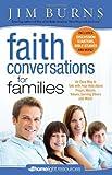 Faith Conversations for Families, Jim Burns, 0830758690